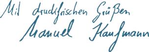 Mit druckfrischen Grüßen - Manuel Kaufmann